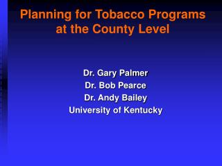Planning for Tobacco Programs at the County Level