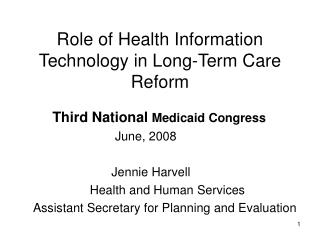Role of Health Information Technology in Long-Term Care Reform