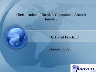 Globalization of Russia s Commercial Aircraft Industry