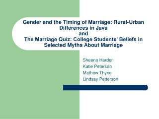 Gender and the Timing of Marriage: Rural-Urban Differences in Java and  The Marriage Quiz: College Students  Beliefs in
