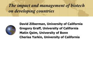 The impact and management of biotech on developing countries