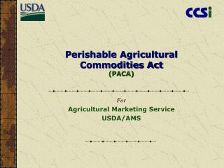 Perishable Agricultural Commodities Act PACA