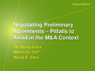 Negotiating Preliminary Agreements   Pitfalls to Avoid in the MA Context