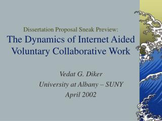 Dissertation Proposal Sneak Preview: The Dynamics of Internet Aided  Voluntary Collaborative Work
