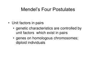 Mendel s Four Postulates