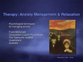Therapy: Anxiety Management  Relaxation