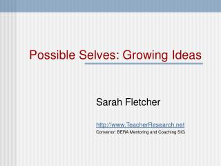 Possible Selves: Growing Ideas