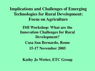 Implications and Challenges of Emerging Technologies for Rural Development: Focus on Agriculture