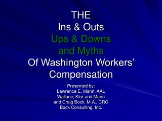 THE Ins  Outs Ups  Downs  and Myths Of Washington Workers  Compensation