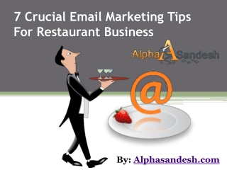7 Crucial Email Marketing Tips For Restaurant Business