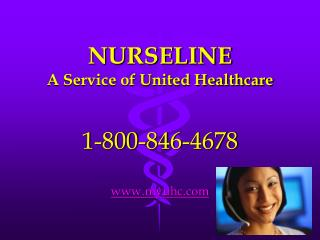 NURSELINE A Service of United Healthcare