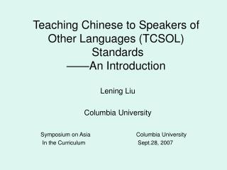 Teaching Chinese to Speakers of Other Languages TCSOL Standards ...