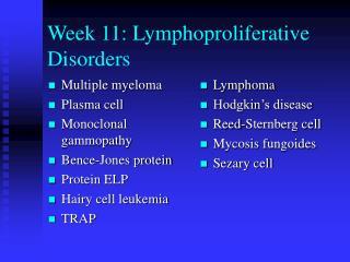 Week 11: Lymphoproliferative Disorders