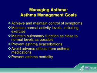 Managing Asthma: Asthma Management Goals