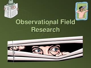 Observational Field Research