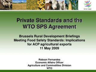Private Standards and the WTO SPS Agreement