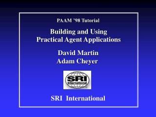 Building and Using Practical Agent Applications