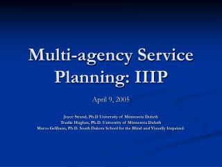 Multi-agency Service Planning: IIIP