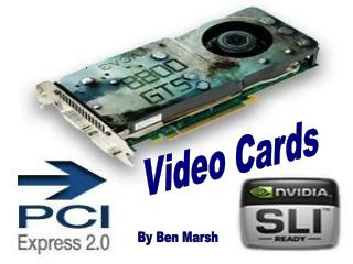 Some History For Video Cards