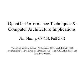 OpenGL Performance Techniques  Computer Architecture Implications