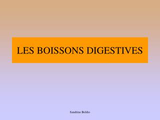 LES BOISSONS DIGESTIVES