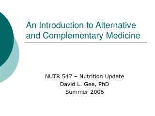 An Introduction to Alternative and Complementary Medicine