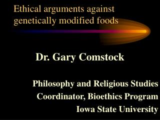 Ethical arguments against genetically modified foods