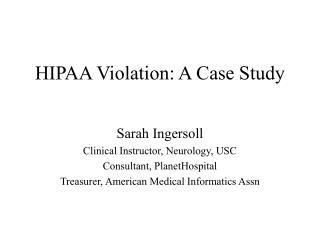 HIPAA Violation: A Case Study