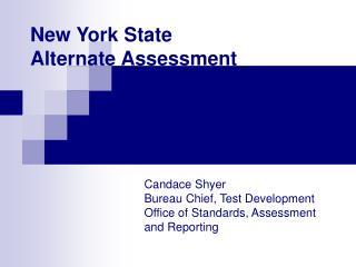 New York State  Alternate Assessment