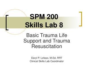SPM 200 Skills Lab 8