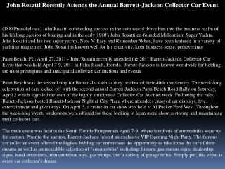John Rosatti Recently Attends the Annual Barrett-Jackson Col