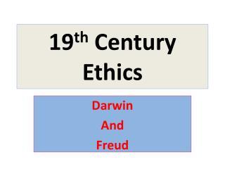 19th Century Ethics