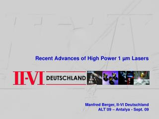 Recent Advances of High Power 1  m Lasers