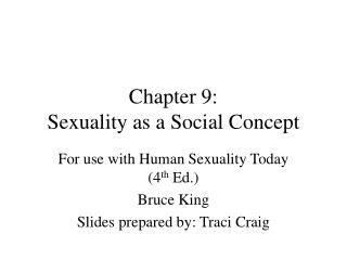 Chapter 9:  Sexuality as a Social Concept