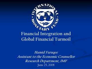 Financial Integration and Global Financial Turmoil