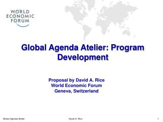 Global Agenda Atelier: Program Development