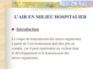 L AIR EN MILIEU HOSPITALIER