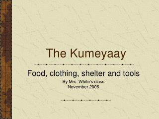 The Kumeyaay