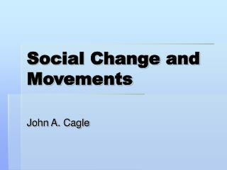 Social Change and Movements