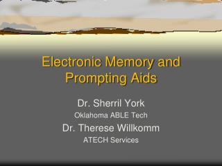 Electronic Memory and Prompting Aids