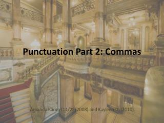 Punctuation Part 2: Commas