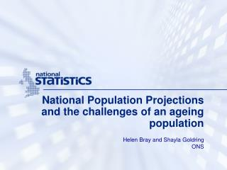 National Population Projections and the challenges of an ageing population