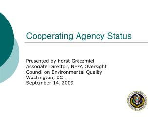 Cooperating Agency Status