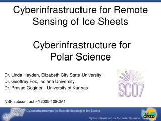 Cyberinfrastructure for Remote Sensing of Ice Sheets   Cyberinfrastructure for  Polar Science