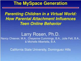 PARENTING STYLE Baumrind 1971 Macoby  Martin 1983 Parenting Style Questionnaire PSQ:  Lamborn et. al; 1991 Two Dimension