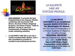 LA KALIENTE 1460 AM STATION PROFILE: