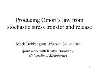 Producing Omori s law from stochastic stress transfer and release