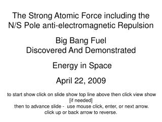The Strong Atomic Force including the N