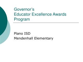 Governor s  Educator Excellence Awards Program