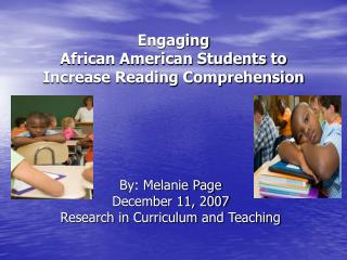 Engaging  African American Students to Increase Reading Comprehension